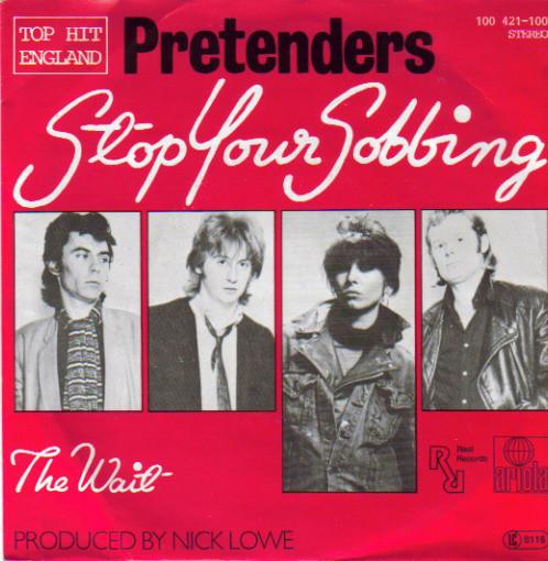 Pretenders – Stop YourSobbing