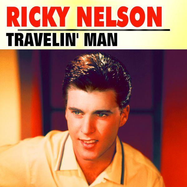 Ricky Nelson – Travelin'Man