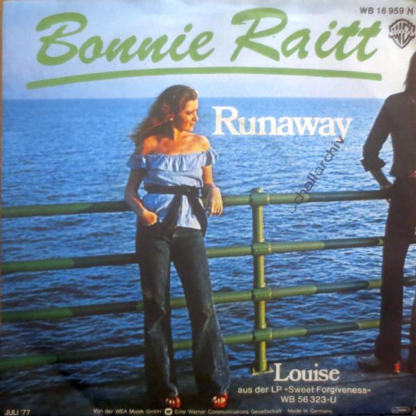 Bonnie Raitt –Runaway