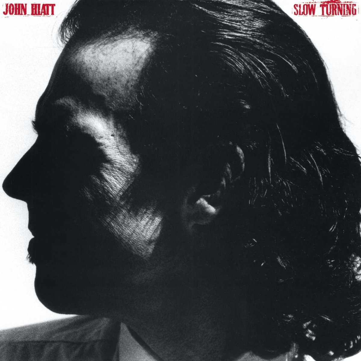John Hiatt – Slow Turning