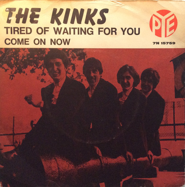 Kinks – Tired Of Waiting