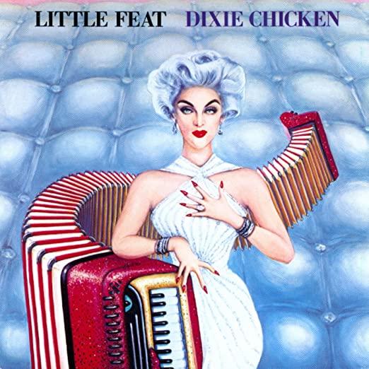 Little Feat – DixieChicken