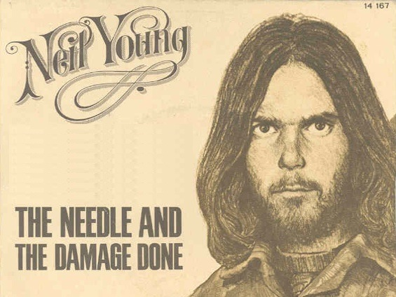 Neil Young – The Needle and the Damage Done