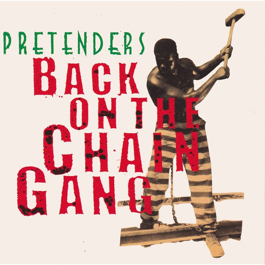 Pretenders – Back On The ChainGang