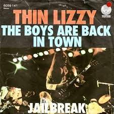 Thin Lizzy – The Boys Are Back InTown