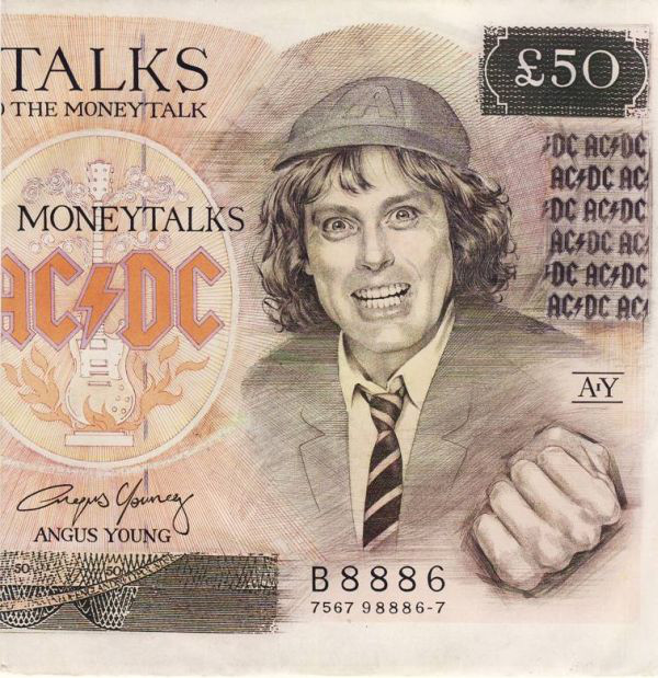 AC/DC – Moneytalks—- Songs That ReferenceMoney