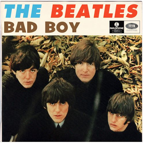 Beatles – Bad Boy