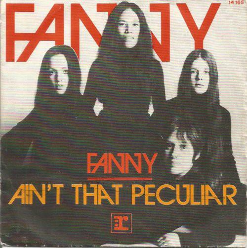 Fanny – Ain't ThatPeculiar