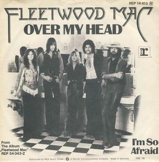 Fleetwood Mac – Over MyHead