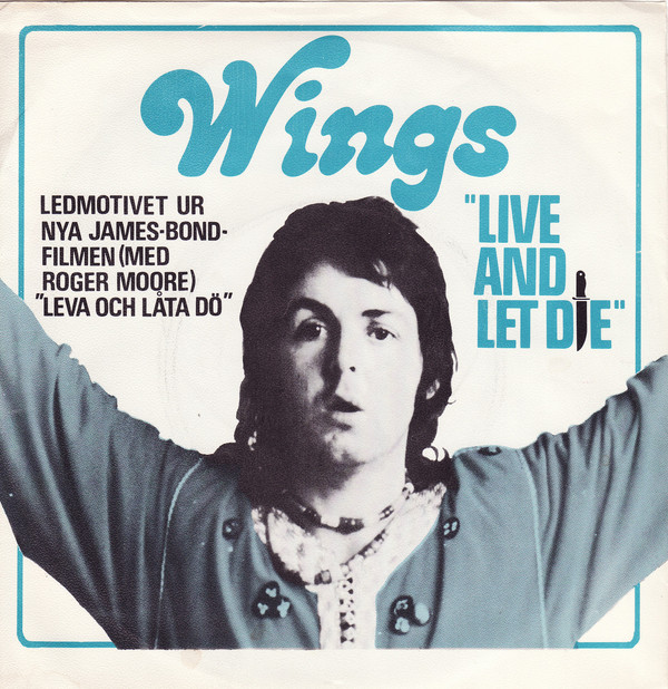 Paul McCartney – Live and LetDie