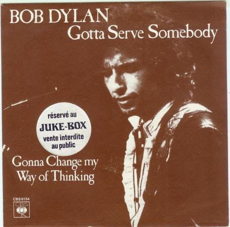 Bob Dylan – Gotta Serve Somebody
