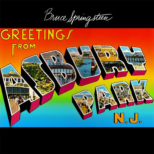 Bruce Springsteen – Greetings From Ashbury Park…Desert Island Albums