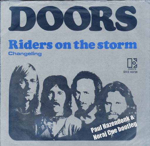 Doors – Riders On The Storm