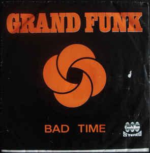 Grand Funk – BadTime