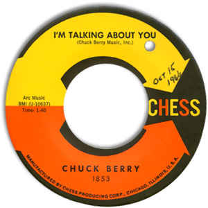 Chuck Berry – I'm Talking About You