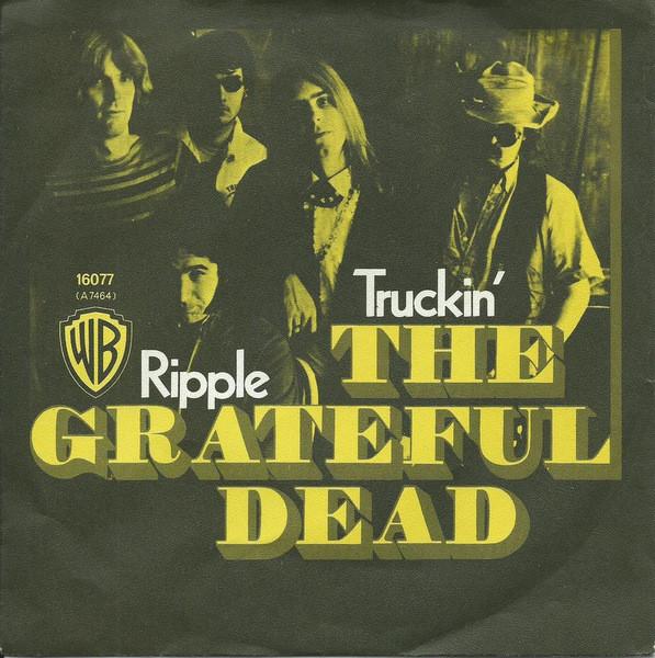 Grateful Dead – Truckin'…Drug ReferenceWeek
