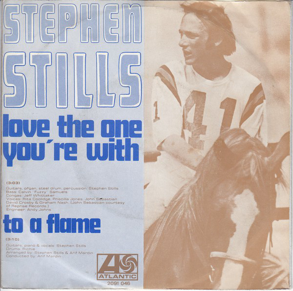 Stephen Stills – Love The One You'reWith