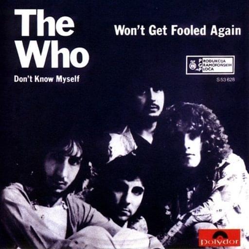 Who – Won't Get Fooled Again… Epic Rock SongsWeek