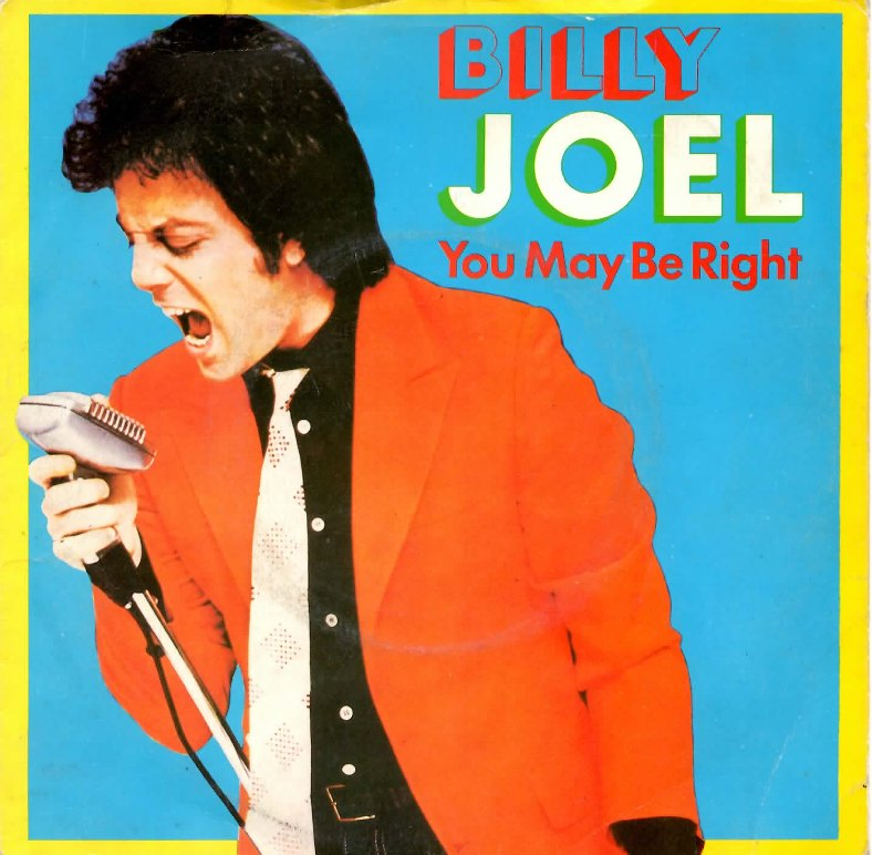 Billy Joel – You May Be Right