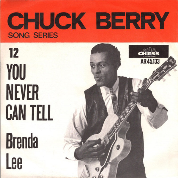 Chuck Berry – You Never CanTell