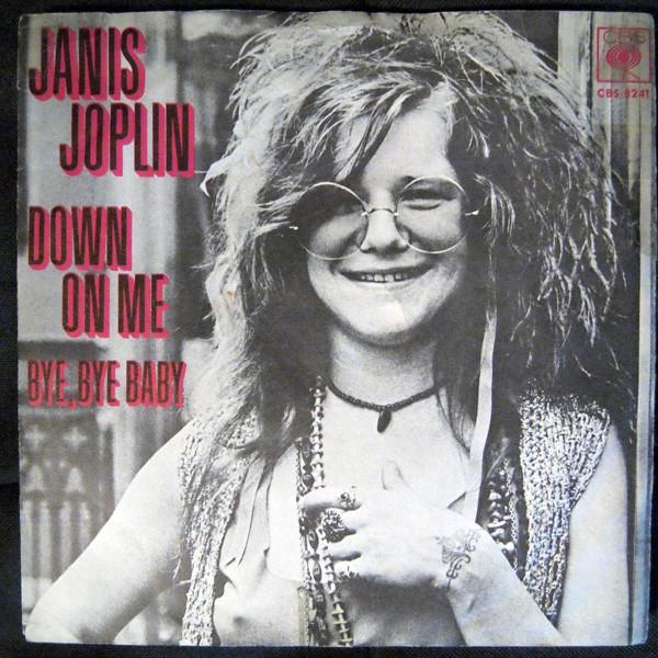 Janis Joplin – Down OnMe