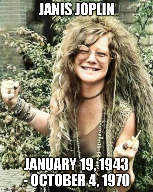 Janis Joplin Remembered