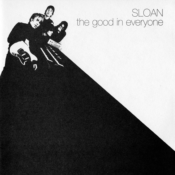 Sloan – The Good In Everyone