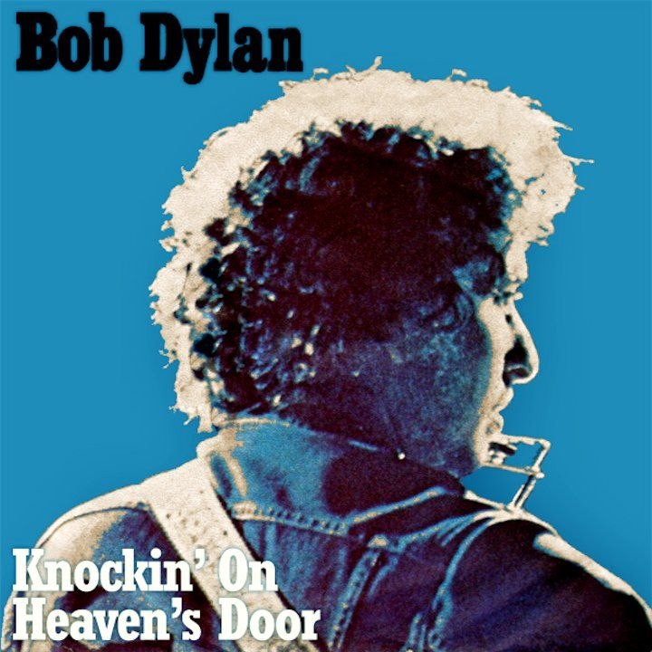 Bob Dylan – Knocking On Heaven's Door