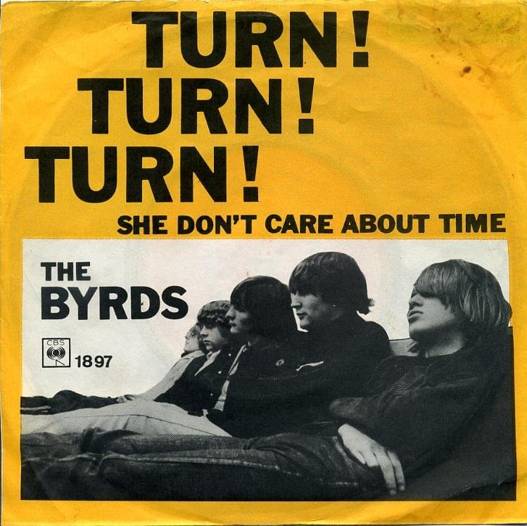Byrds – Turn! Turn! Turn! (To Everything There Is aSeason)