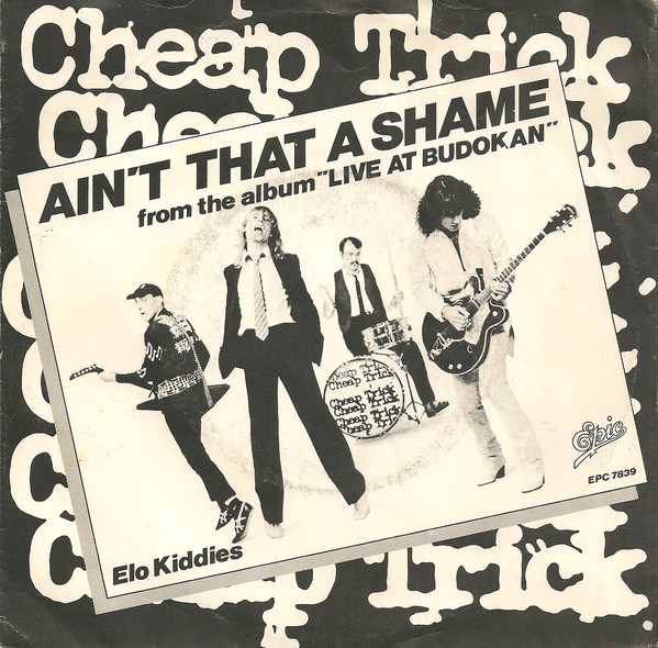 Cheap Trick – Ain't That A Shame