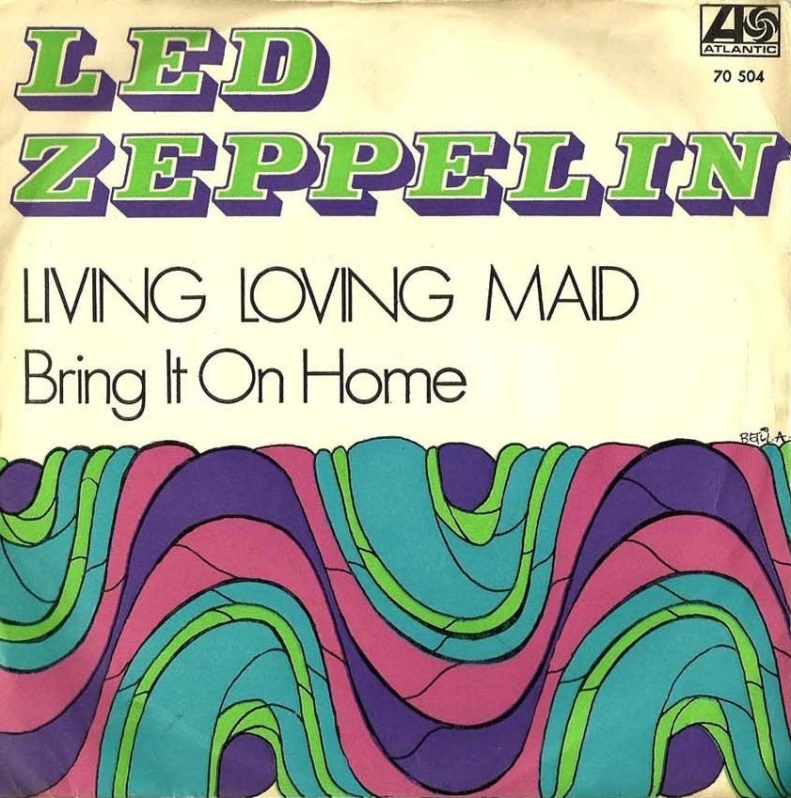 Led Zeppelin – Livin' Lovin' Maid (She's Just A Woman)