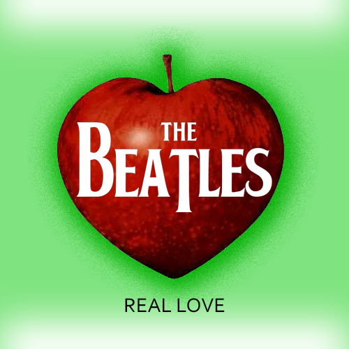 Beatles – Real Love