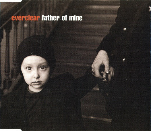 Everclear – Father OfMine