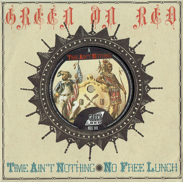 Green On Red – Time Ain'tNothing