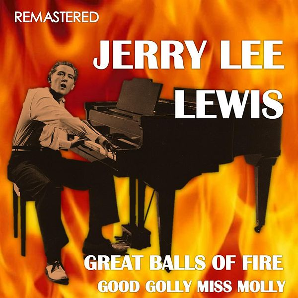 Jerry Lee Lewis – Great Balls OfFire