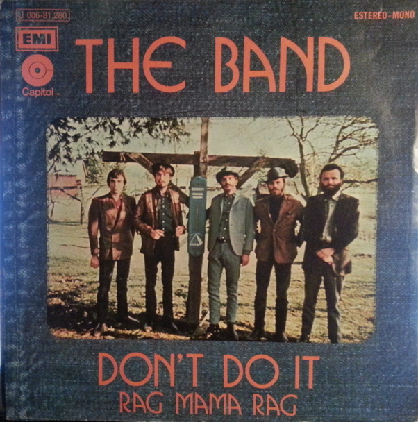 The Band – Don't DoIt