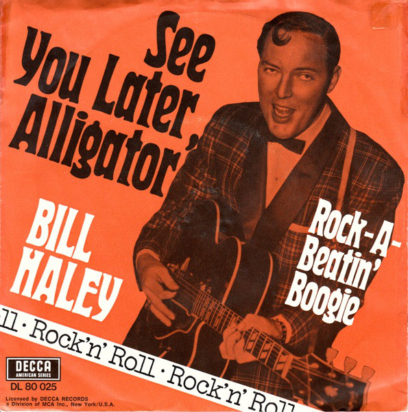 Bill Haley – See You LaterAlligator