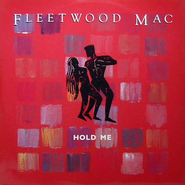 Fleetwood Mac – Hold Me