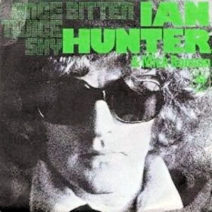 Ian Hunter – Once Bitten, Twice Shy