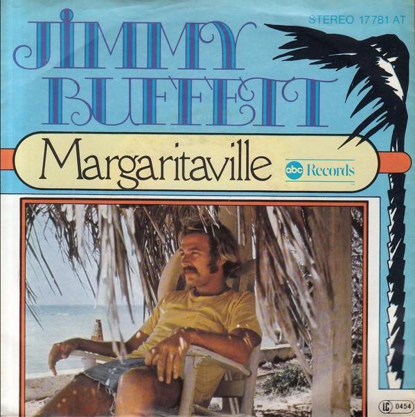 Jimmy Buffett –Margaritaville