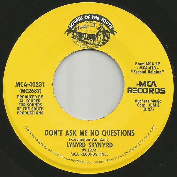 Lynyrd Skynyrd – Don't Ask Me NoQuestions