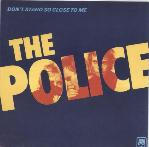 Police – Don't Stand So Close To Me