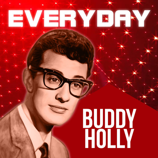 Buddy Holly – Everyday