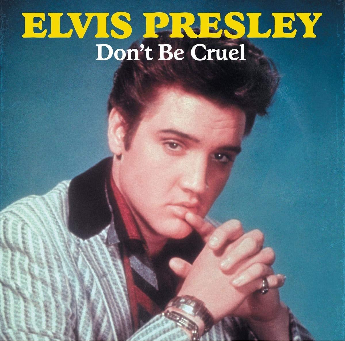 Elvis Presley – Don't BeCruel