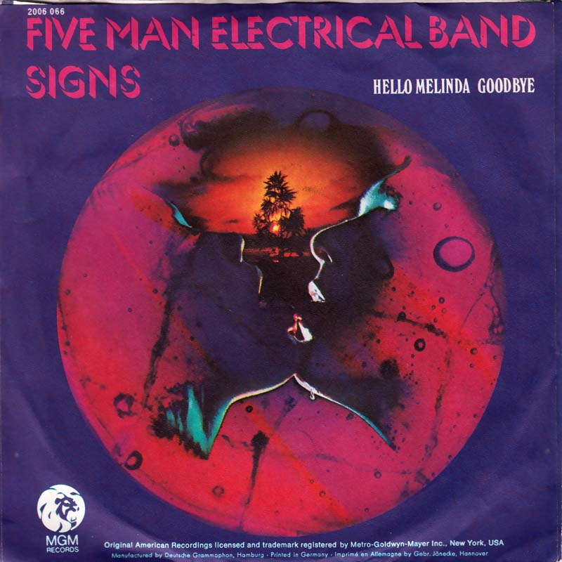 Five Man Electrical Band –Signs