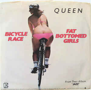 Queen – Fat Bottom Girls
