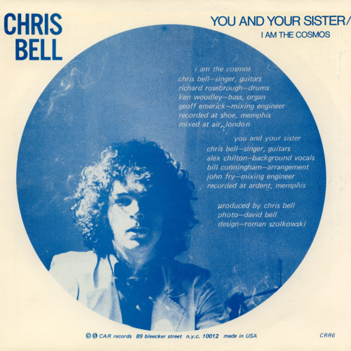Chris Bell – You and YourSister