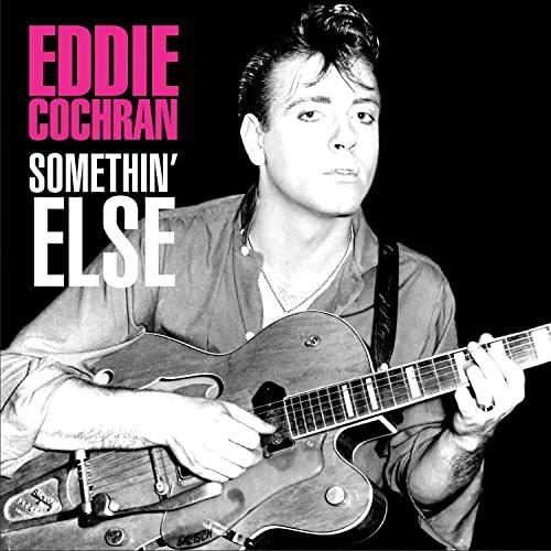 Eddie Cochran – Somethin'Else