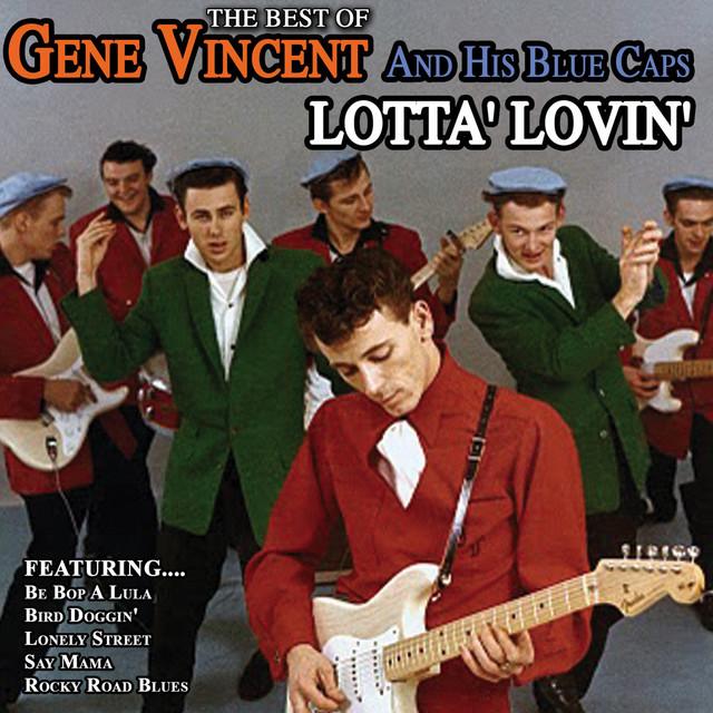Gene Vincent – LottaLovin