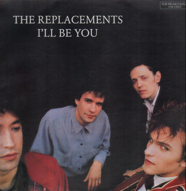 Replacements – I'll BeYou